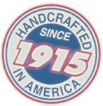 hand crafted in the USA since 1915